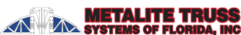 Metalite Truss Systems of Florida, Inc
